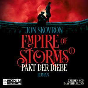 Pakt der Diebe - Empire of Storms, Band 1 (ungekürzt)