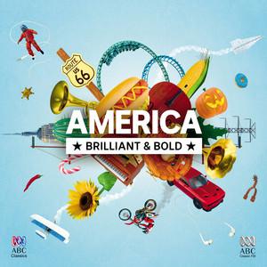 America: Brilliant And Bold album