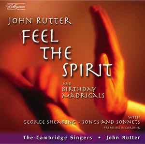 Rutter: Feel the Spirit / Birthday Madrigals / Shearing: Songs and Sonnets From Shakespeare Albumcover