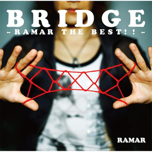 Bridge -Ramar The Best!!- - Ramar