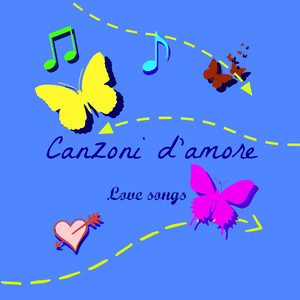 Canzoni d'amore (Love songs)