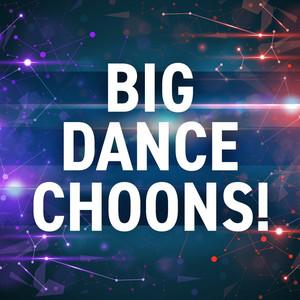 Big Dance Choons!