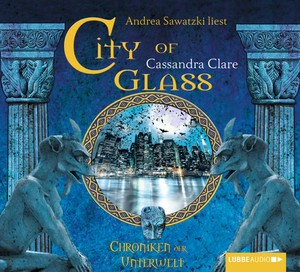 City of Glass [Bones III] - Chroniken der Unterwelt