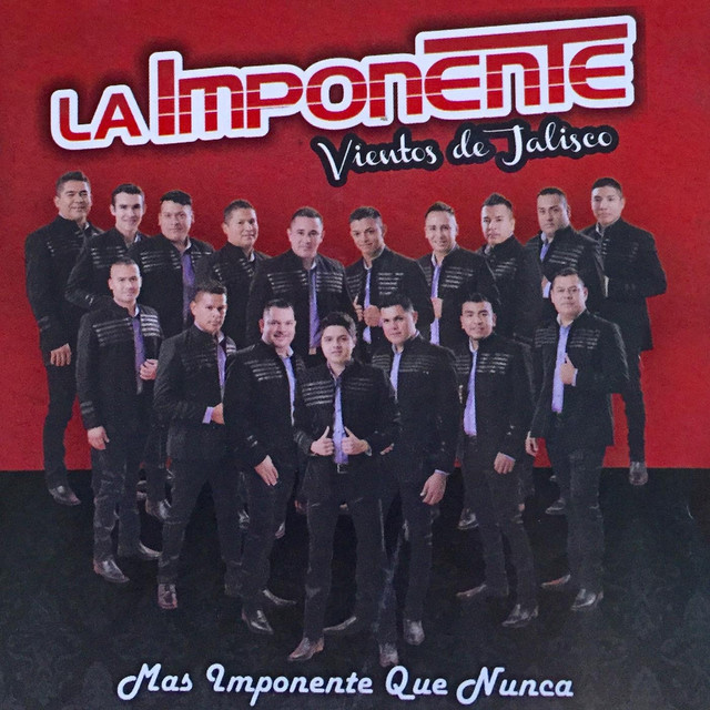 Album cover for Mas Imponente Que Nunca by La Imponente Vientos de Jalisco