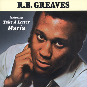 what do the letters r b greaves take a letter lyrics lyreka 25508