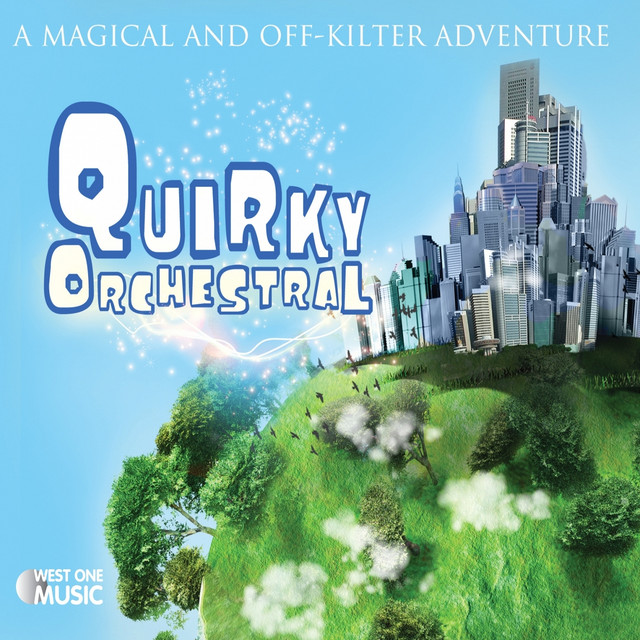 Quirky Orchestral (Original Soundtrack)