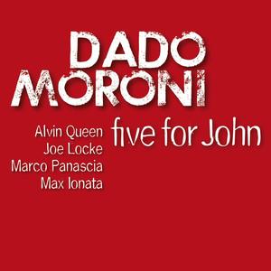 Five for John (feat. Alvin Queen, Joe Locke, Marco Panascia, Max Ionata) album