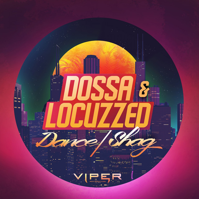 Dossa & Locuzzed