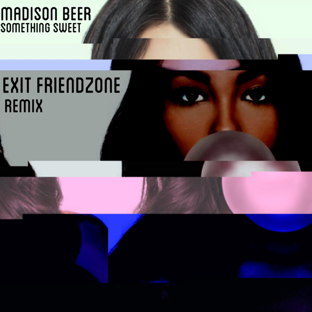 Something Sweet (Exit Friendzone Remix)