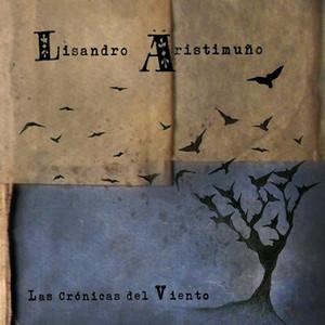 Las Crónicas del Viento - Lisandro Aristimuño