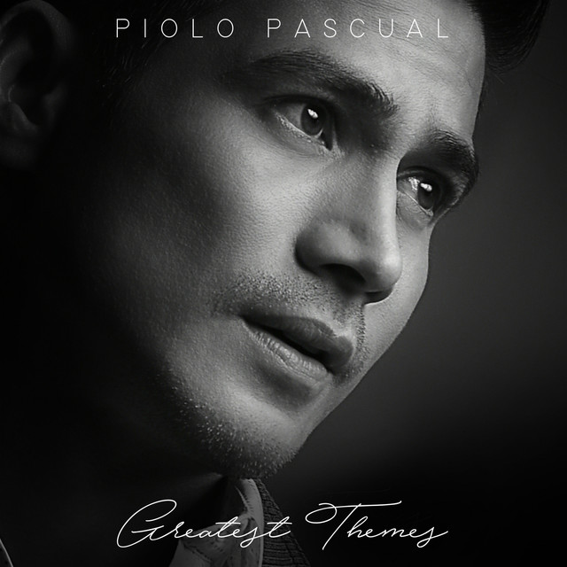 Piolo Pascual (Greatest Themes)