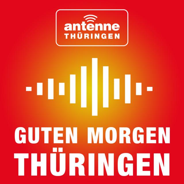 Guten Morgen Thüringen Antenne Thüringen Podcast On Spotify