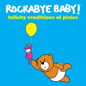 Lullaby Renditions of the Pixies album