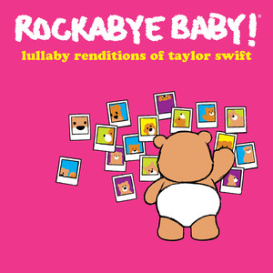 Lullaby Renditions of Taylor Swift album