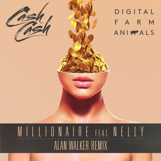 Millionaire (feat. Nelly) [Alan Walker Remix]
