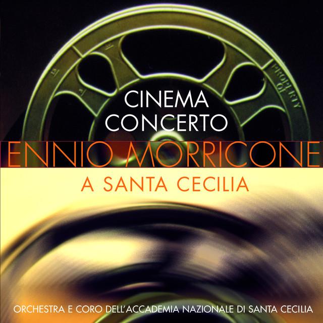 Cinema Concerto - Ennio Morricone a Sante Cecilia Albumcover