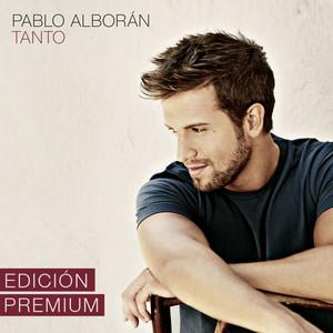 Tanto  - Pablo Alborán