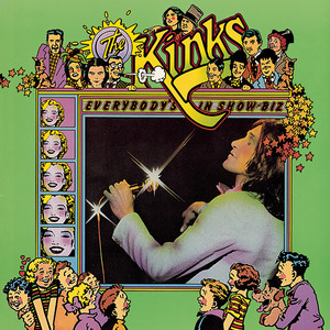 Everybody's in Show-Biz - The Kinks