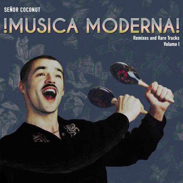 Album cover for Musica Moderna! Vol.1 by Señor Coconut