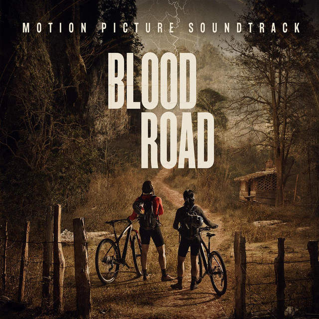 Blood Road Motion Picture Soundtrack