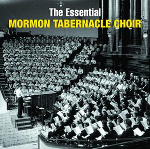 The Essential Mormon Tabernacle Choir album
