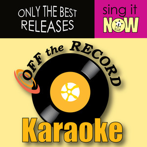 Off the Record, Off The Record Karaoke Never Leave You (In the Style of Lumidee) [Karaoke Version] cover