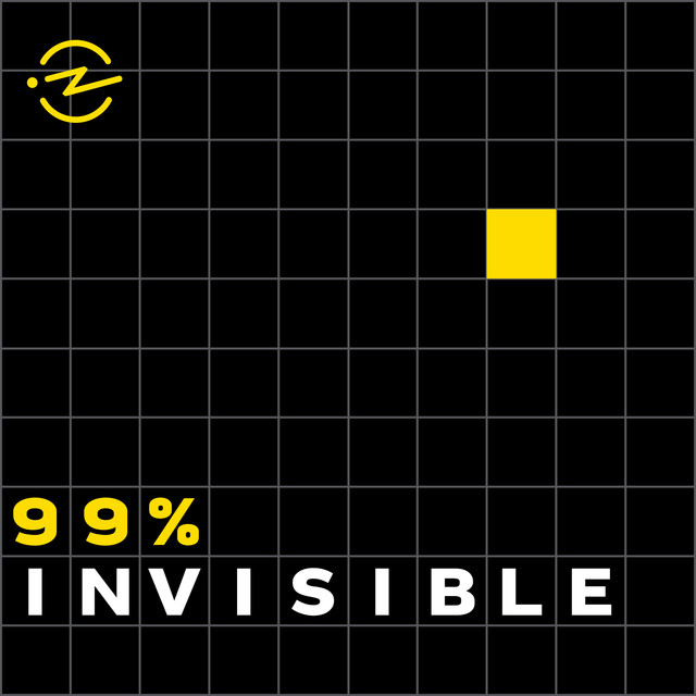 99% Invisible | Podcast on Spotify
