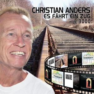 Christian Anders - Es fährt ein Zug 3000 album