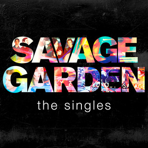 Savage Garden - The Singles album