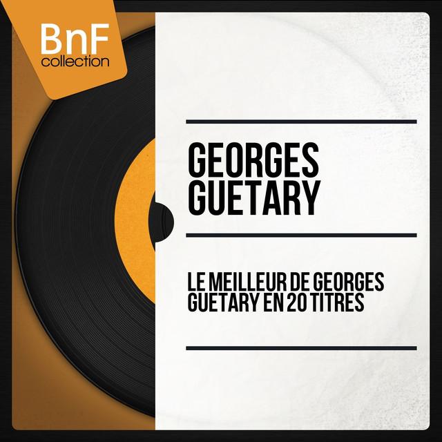 Georges Guétary Le meilleur de Georges Guétary en 20 titres (Mono Version) album cover