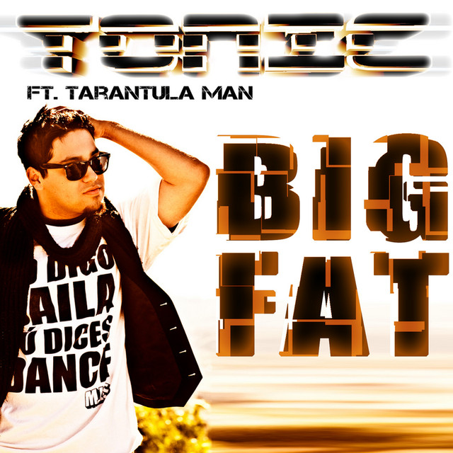 tonic feat tarantula man big fat