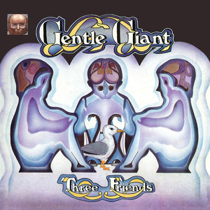 Three Friends + Gentle Giant album
