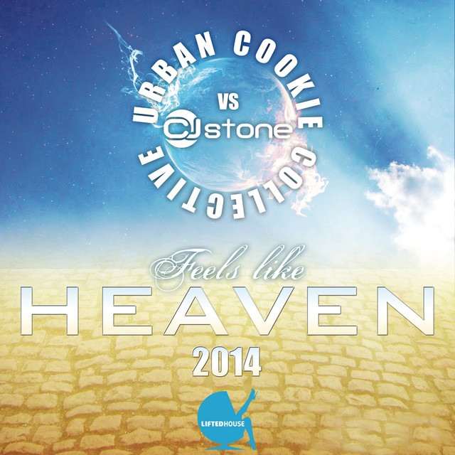 Urban Cookie Collective, CJ Stone Feels Like Heaven (2014) album cover
