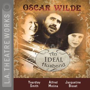 An Ideal Husband (Audiodrama)