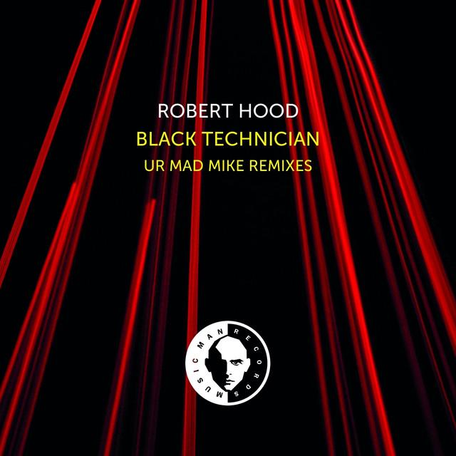 Black Technician (UR Mad Mike Remixes)
