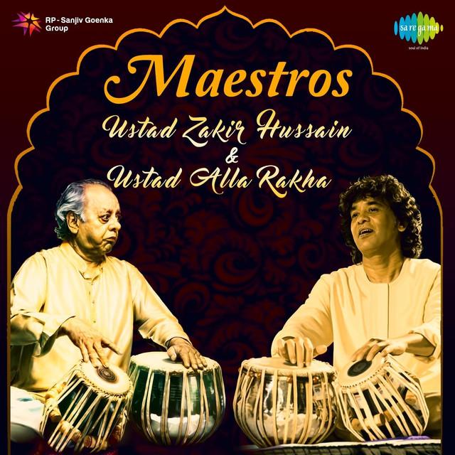 Maestros: Ustad Zakir Hussain and Ustad Alla Rakha