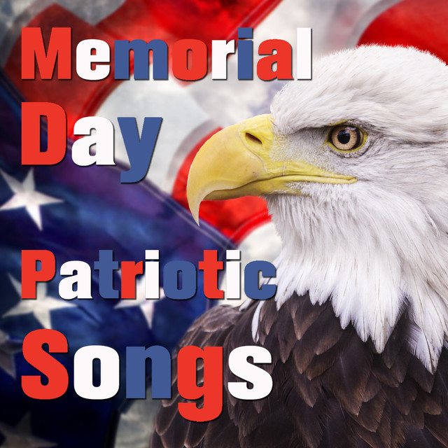 Memorial Day Playlist: Patriotic Songs To Honor The USA