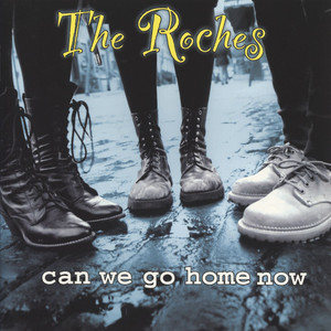Can We Go Home Now album