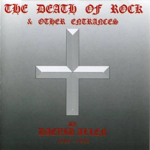 The Death of Rock & Other Entrances album
