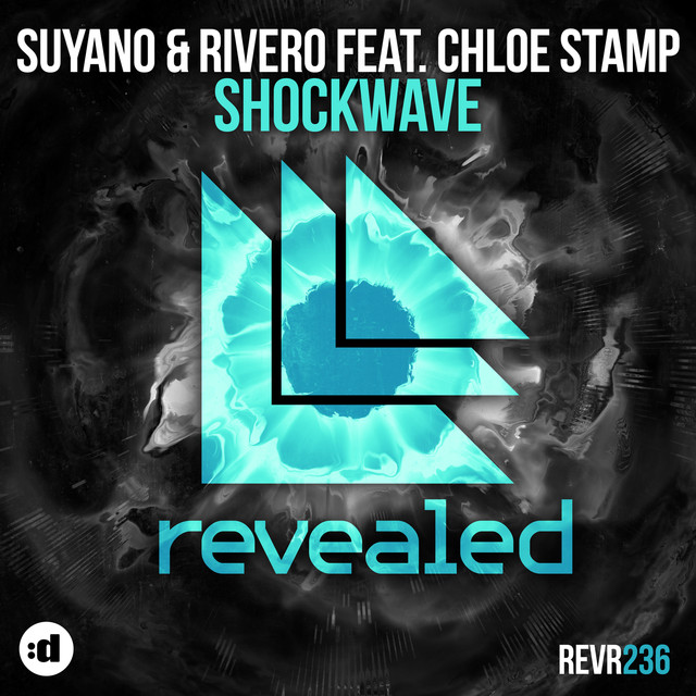Suyano & RIVERO & Chloe Stamp - Shockwave
