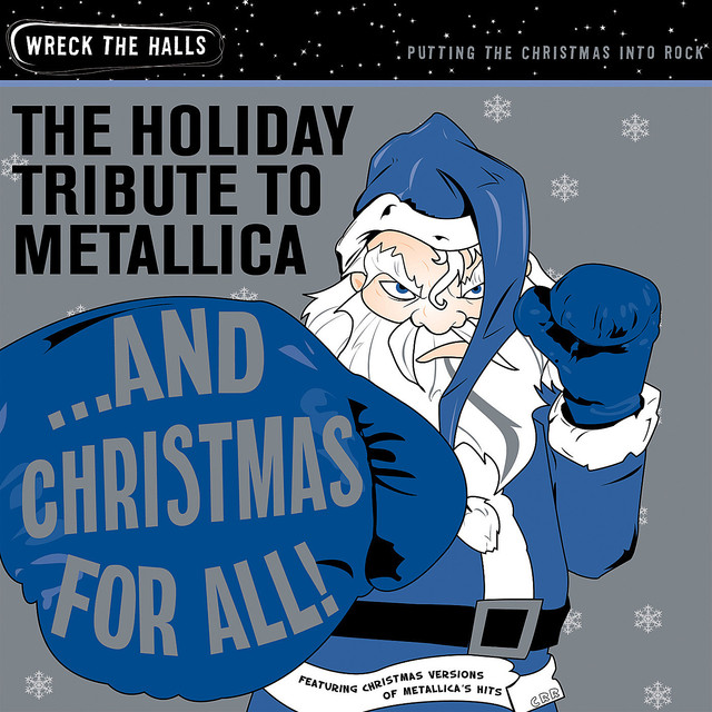 and christmas for all the holiday tribute to metallica by santa claws and the naughty but nice orchestra on spotify - Metallica Christmas Songs