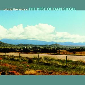 Dan Siegel - Along The Way: The Best Of Dan Siegel