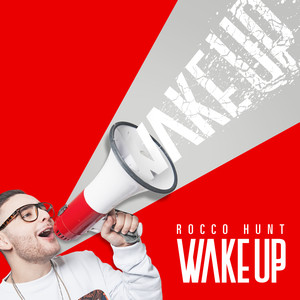 Rocco Hunt Wake Up cover