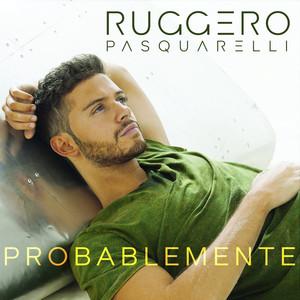 Probablemente - Ruggero Pasquarelli