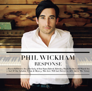 Response - Phil Wickham