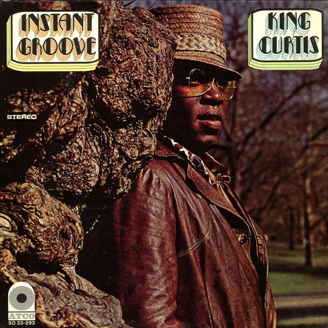 Memphis Soul Stew King Curtis: Instant Groove By King Curtis On Spotify