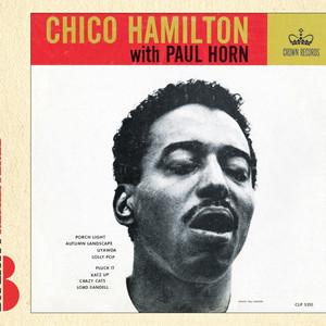 Chico Hamilton With Paul Horn