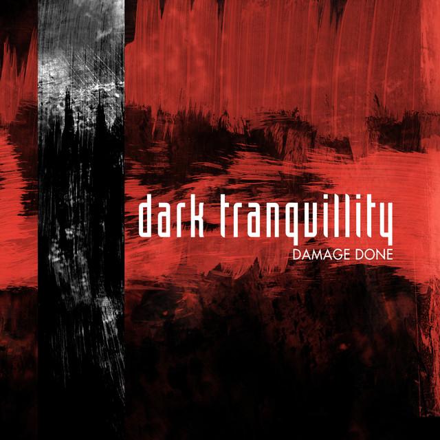 Dark Tranquillity - Damage Done (Reissue)