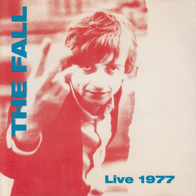 The Fall Live 77 album cover