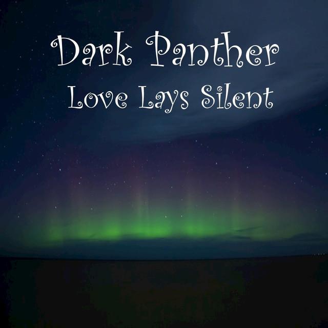 Love Lays Silent